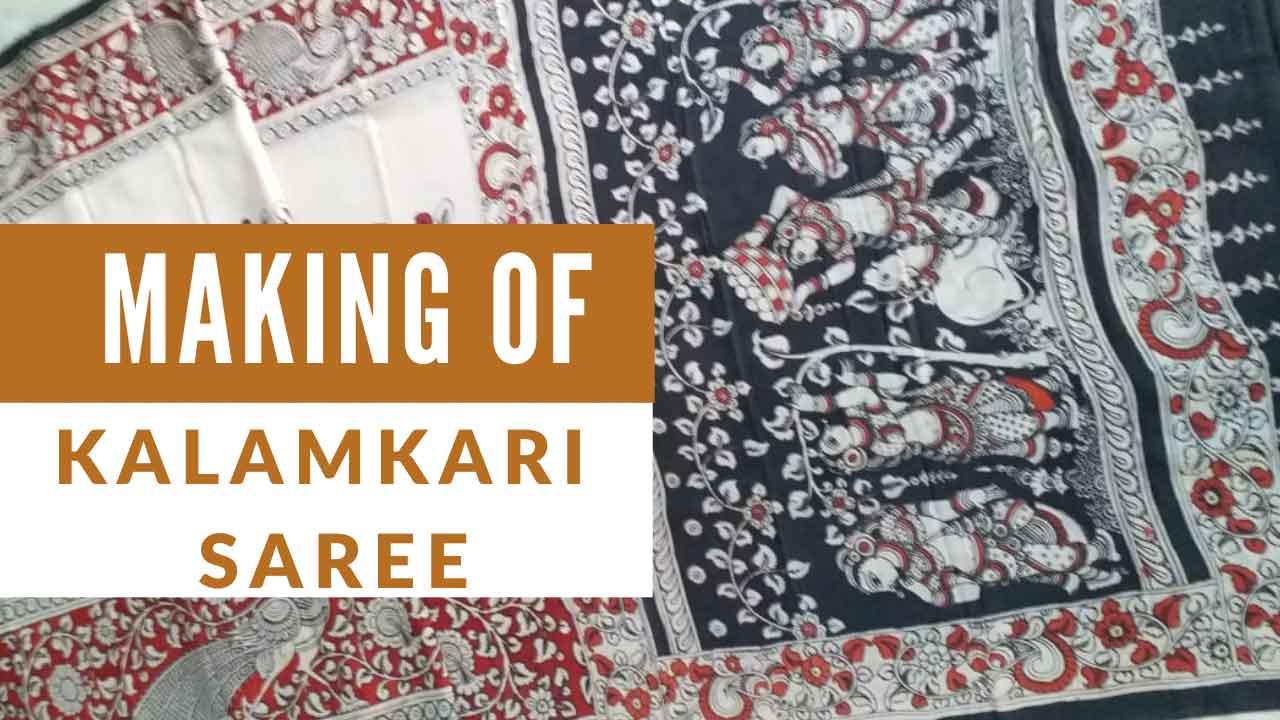 Read more about the article Making of Kalamkari Saree