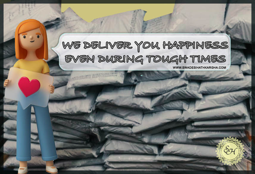 Read more about the article We Deliver You Happiness even during Tough Times